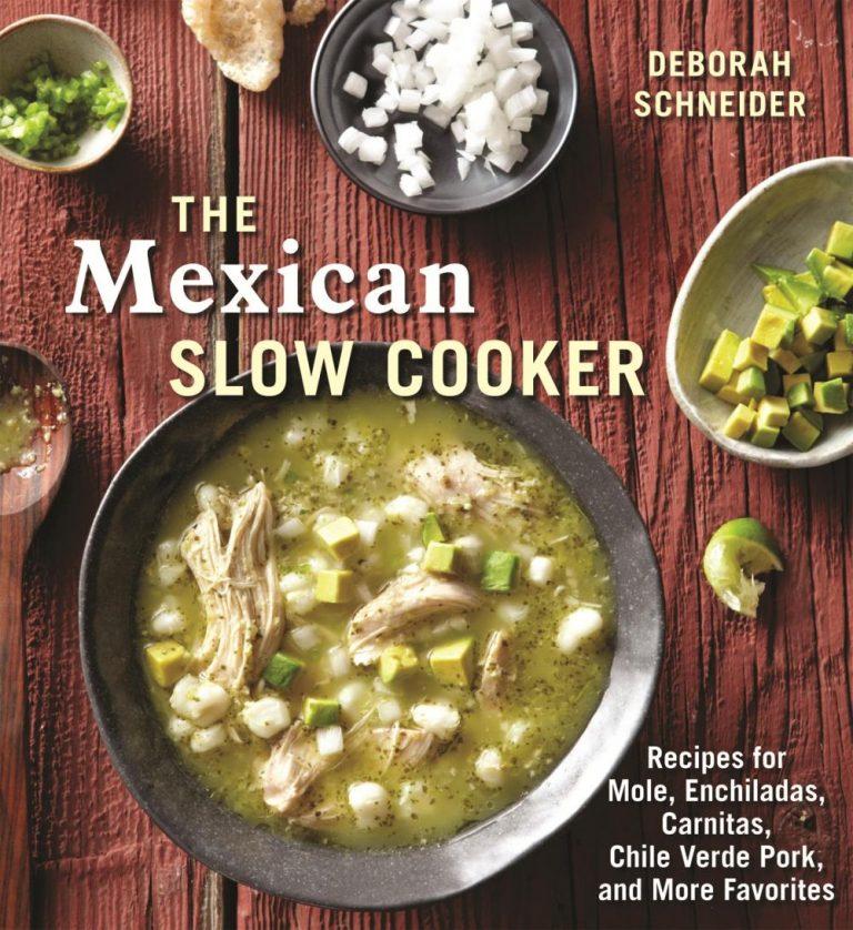 Sol Cocina's Deborah Schneider Brings 'The Mexican Slow Cooker' Home