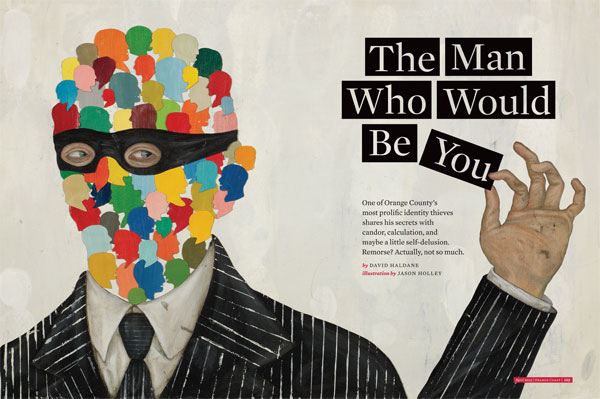 The Man Who Would Be You