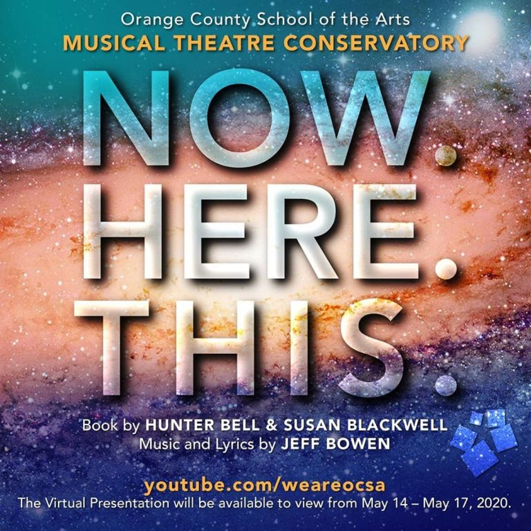 """Watch OCSA's """"Now. Here. This."""" Musical Online This Weekend Only"""