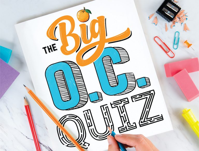 Enter The Big O.C. Quiz Contest! Test Your Knowledge of Orange County
